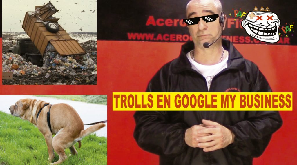 Trolls en google my business